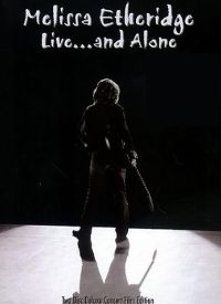 Cover Melissa Etheridge - Live...And Alone [DVD]